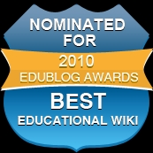 http://edublogawards.com/2010awards/best-educational-wiki-2010/